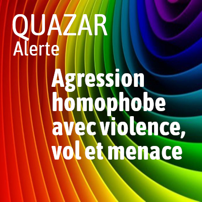 agression homophobe avec violence vol et menace